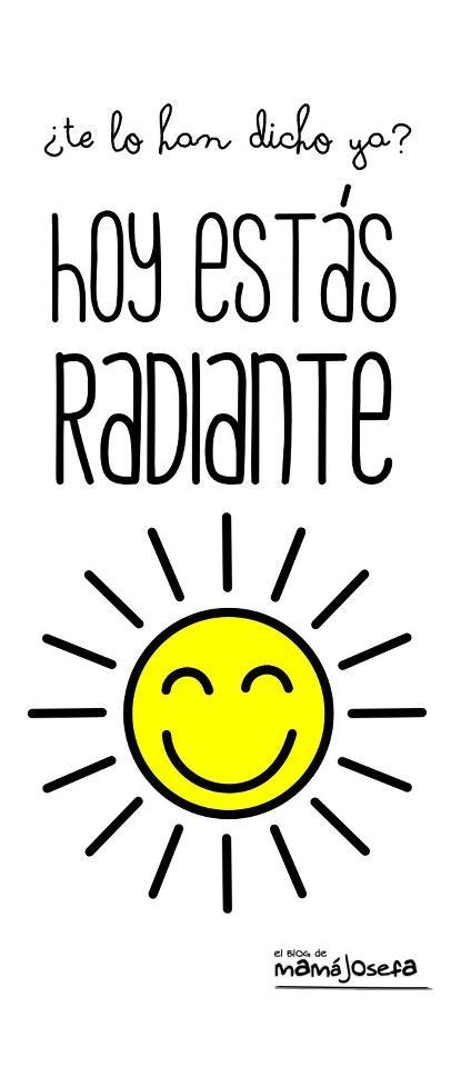 estas radiante